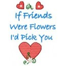 If friend were Flowers